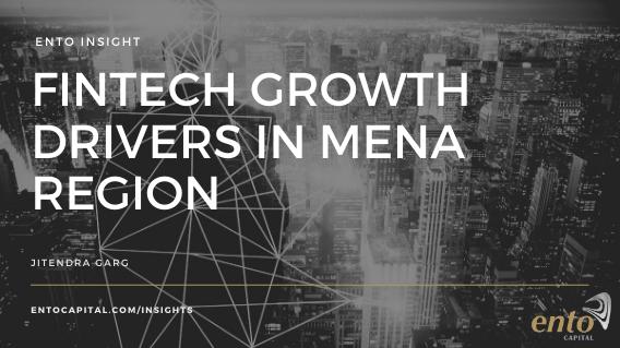 FinTech Growth Drivers in MENA Region