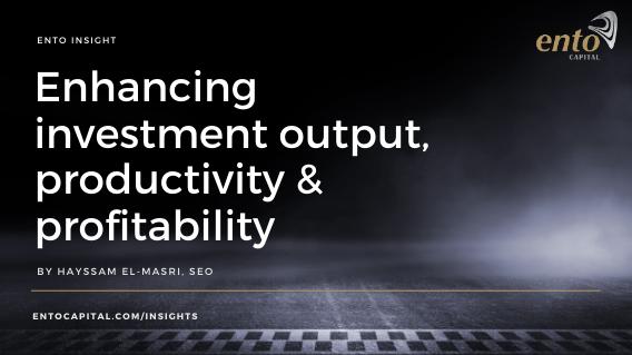 How asset management enhances your investment output, productivity and profitability.